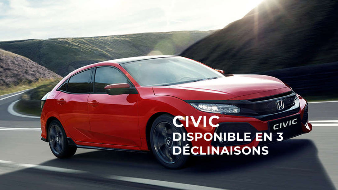 Civic, disponible en 3 déclinaisons